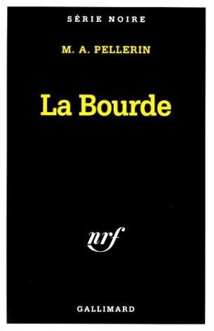 La-Bourde-marc-alfred-pellerin-serie-noire.jpg